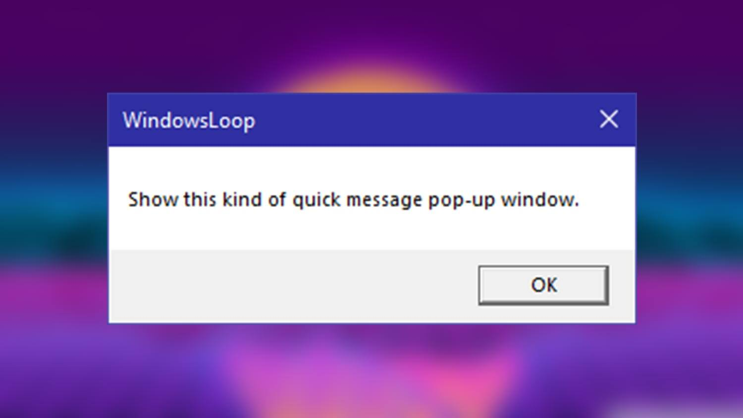 How to Display Popup Message with Task Scheduler in Windows 10