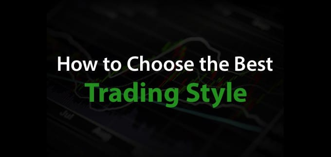 Finding Your Foreign Exchange Trading Style