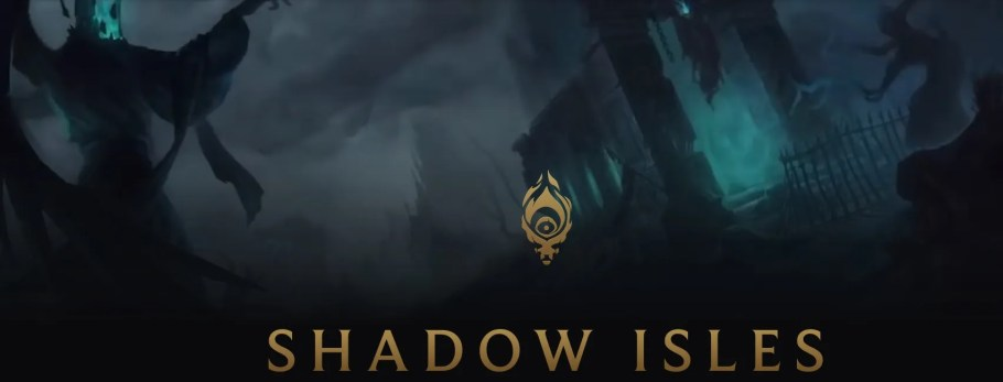 shadow isles League of Legends: Ruined King