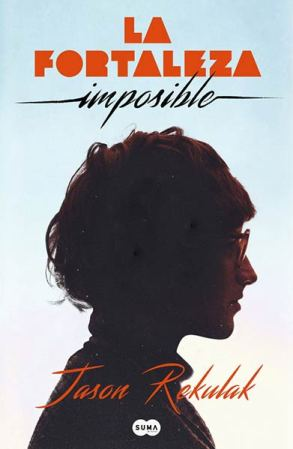 La fortaleza imposible