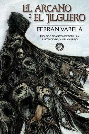 El arcano y el jilguero - Ferran Varela - Windumanoth