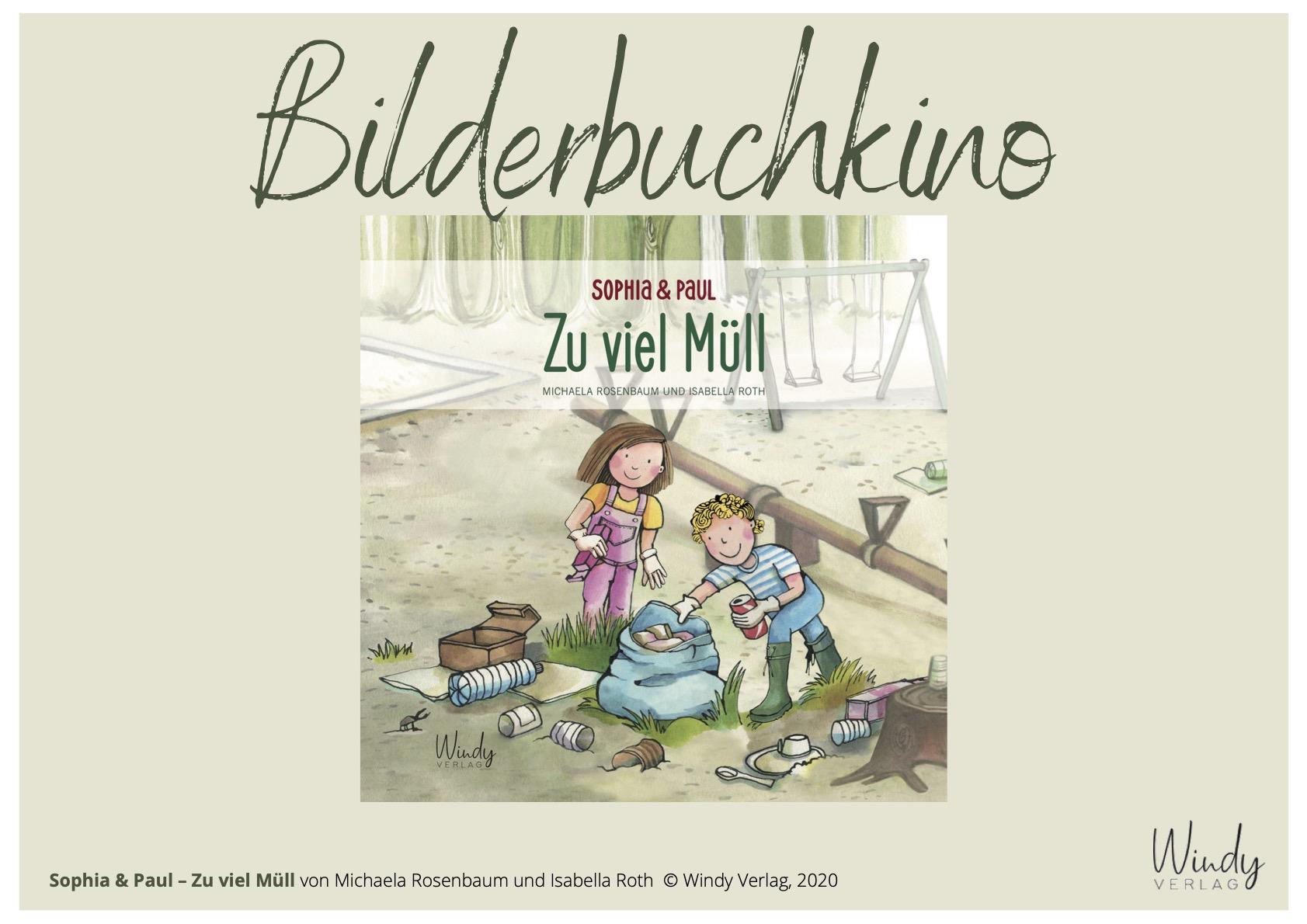 Bilderbuchkino - Sophia & Paul - Zu viel Müll
