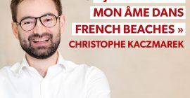 Christophe Kaczmarek, founder of French Beaches