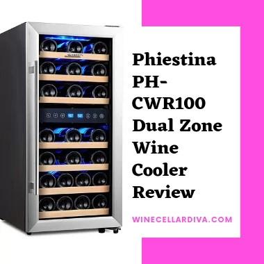 Phiestina PH-CWR100 Dual Zone Wine Cellar Review