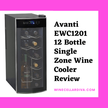 Avanti EWC1201 12 Bottle Single Zone Wine Cooler Review