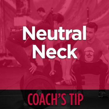 Coach's Tip - Maintain A Neutral Neck