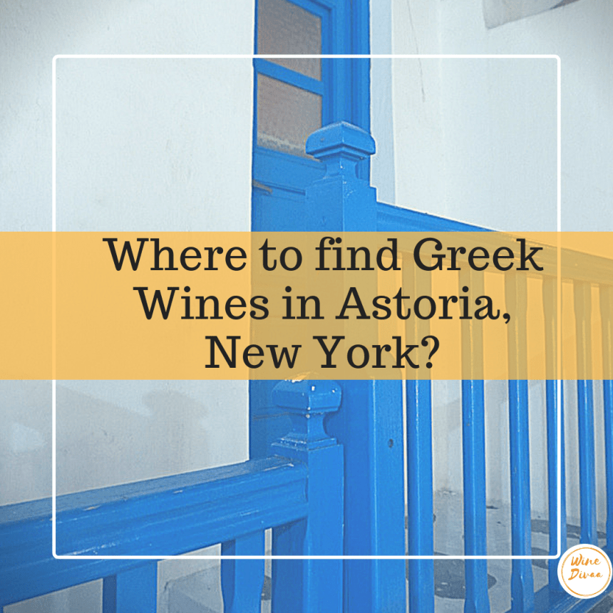 Where to find Greek Wines in Astoria, New York