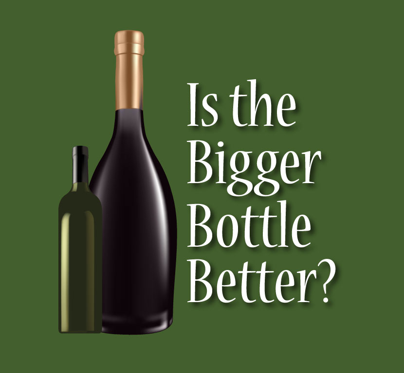 Size Matters: Is the Bigger Bottle Better? | Wine History Project of