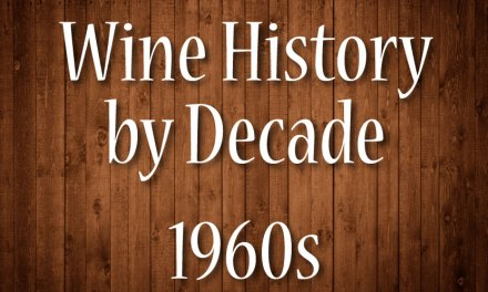 Wine History by Decade: 1960s