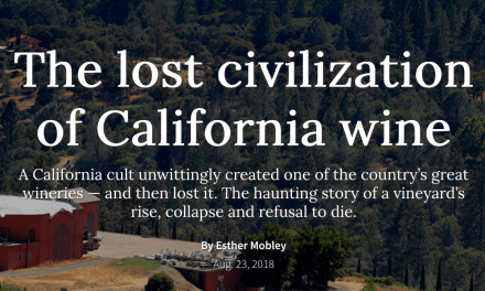 The San Francisco Chronicle's: The Lost Civilization of California Wine