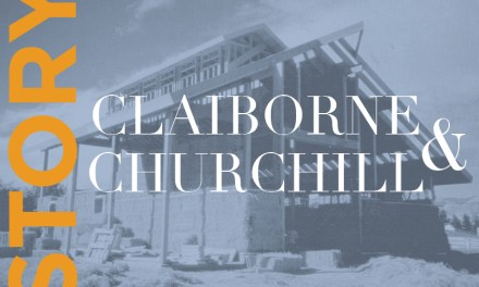 The Story of Claiborne & Churchill