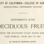 University of California – Experiments with Deciduous Fruits In the Geneseo Settlement, Paso Robles
