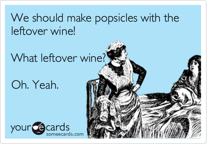 leftover wine + popsicles