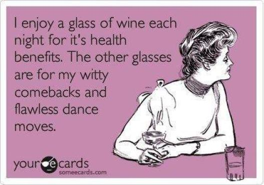 wine for health and witty comebacks