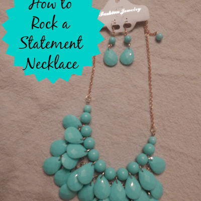 5 Ways to Rock a Statement Necklace