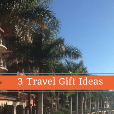 3 Travel Gift Ideas