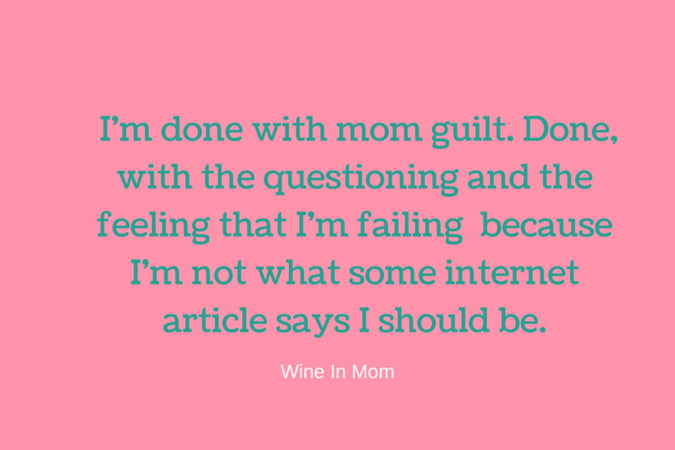 Letting go of the mom guilt and focusing on what really matters, just being a good mom.