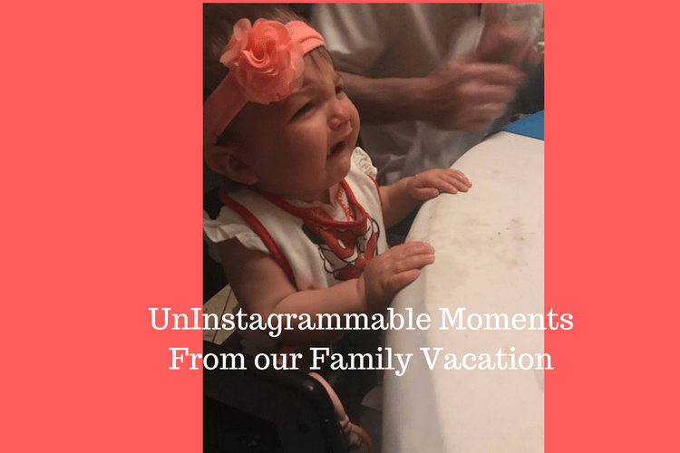 The moments from our family vacation that did not make the highlight reel.
