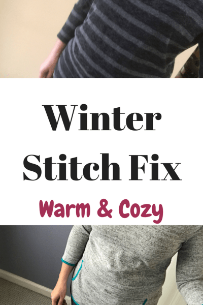 Winter Stitch Fix: Cozy and Comfortable