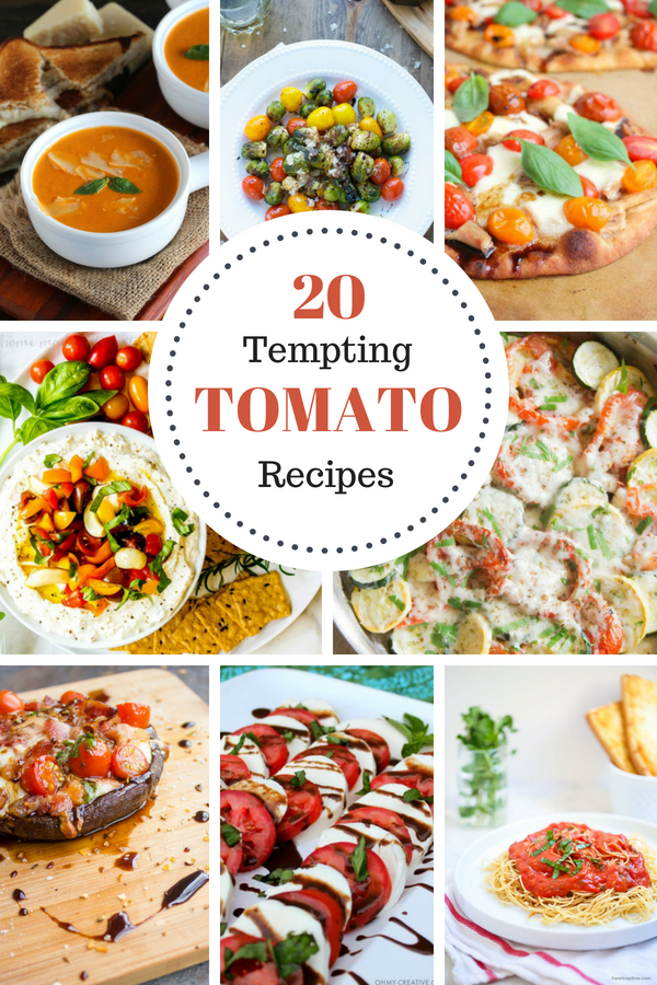 20 Tomato Recipes