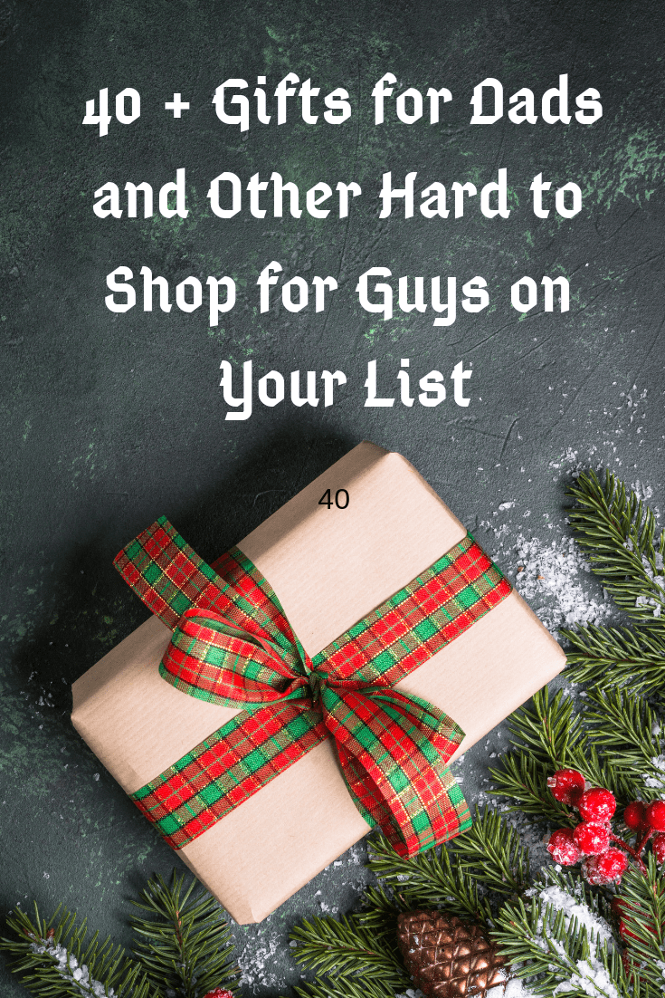 Gifts for Dads and other hard to shop for guys on your list