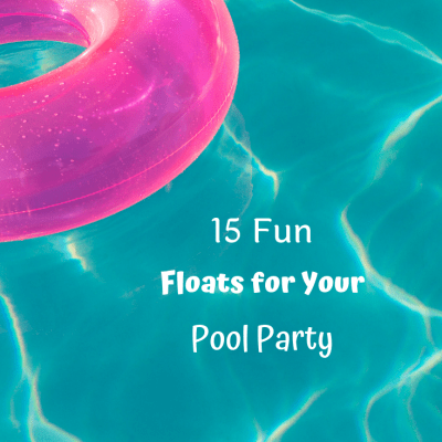 15 Fun Floats for Your Pool Party