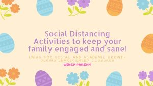 Egg Hunts and More Social Distancing Activities