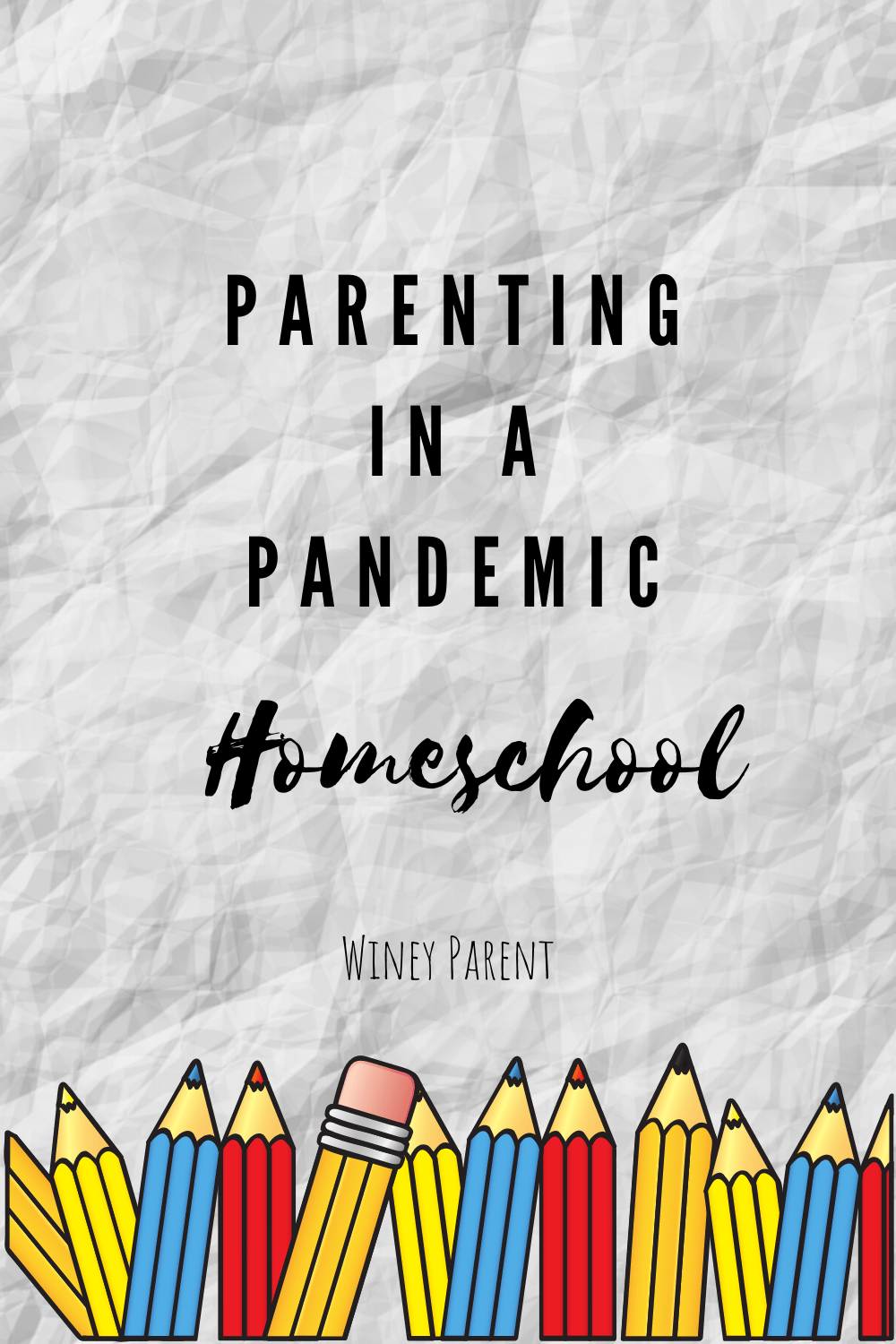 Parenting in a Pandemic: Homeschool Edition