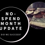 Our No-Spend Month Update