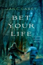 Bet Your Life by Jane Casey -- Jess Tennant has now been living in a tiny town on the English seaside for three months, and is just beginning to relax and think of it as home after the traumatic events of last summer. But in the small hours of Halloween night, a teenage boy is left for dead by the side of the road. Seb Dawson has a serious head injury and may not survive. Jess might not have liked Seb much, but surely he didn't deserve this. The police don't seem to be taking the attack very seriously, but Jess can't just let it go, and she takes matters into her own hands. As she investigates, Jess discovers that Seb was involved in some very dangerous games. A secret predator around girls, he would do whatever it took to abuse them, from lying and blackmail to spiking drinks. Could a group of vengeful victims be behind his attack? Or is there someone else with a grudge against Seb, who will stop at nothing to silence him?