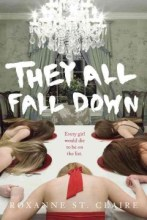 They All Fall Down by Roxanne St. Claire -- Kenzie's life is transformed when she is voted one of the prettiest girls at Vienna High, but when the girls on the list start to die, Kenzie is determined to uncover the deadly secrets of the list before her number is up.