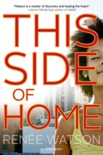 This Side of Home by Renee Watson -- Twins Nikki and Maya Younger always agreed on most things, but as they head into their senior year they react differently to the gentrification of their Portland, Oregon, neighborhood and the new--white--family that moves in after their best friend and her mother are evicted.