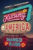 Kissing In America by Margo Raab -- When she falls for a boy who moves to California without any warning, sixteen-year-old Eva and her best friend, Annie, set off on a road trip to the West Coast to see him again, confronting the complex truth about love along the way.