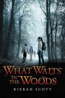 What Waits In the Woods by Keiran Scott -- A hiking trip in the woods in upstate New York is out of the comfort zone for sixteen-year-old city girl Callie Velasquez, but she wants to bond with her new friends Lissa and Penelope, not to mention her new boyfriend, Jeremy. However, nothing could have prepared her for the true human darkness that waits for her in the wood.