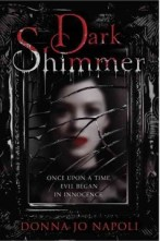 Dark Shimmer -- Dolce has grown up hidden away on an island in a lagoon. She is a giant, a freak, tormented by everyone but her loving mother. She spends her time learning the valuable secret of making mirrors. Following a tragedy, Dolce swims away and lands on an island where people see her as normal, even beautiful. Marin, a kind widower, and his little daughter bring Dolce to live with them in their grand palazzo. Eventually, Dolce and Marin marry. She secretly continues to make mirrors, not realizing that quicksilver endangers her... and so evil begins in innocence.