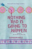 Nothing Bad is Going to Happen - Sequel to: No One Else Can Have You