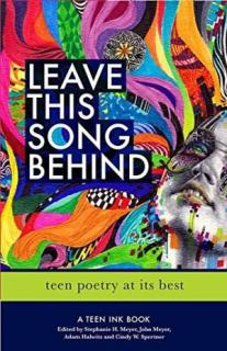 Leave this song behind : teen poetry at its best
