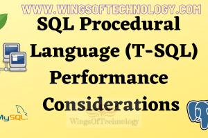 SQL-Procedural-Language-T-SQL-Performance-Considerations