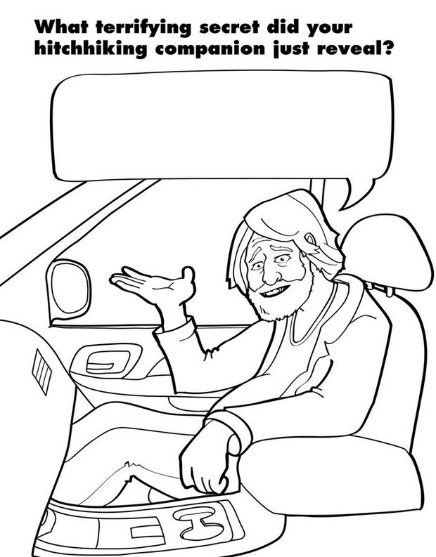 Coloring Books for Grownups - What terrifying secret did your hitchhiking companion just reveal?