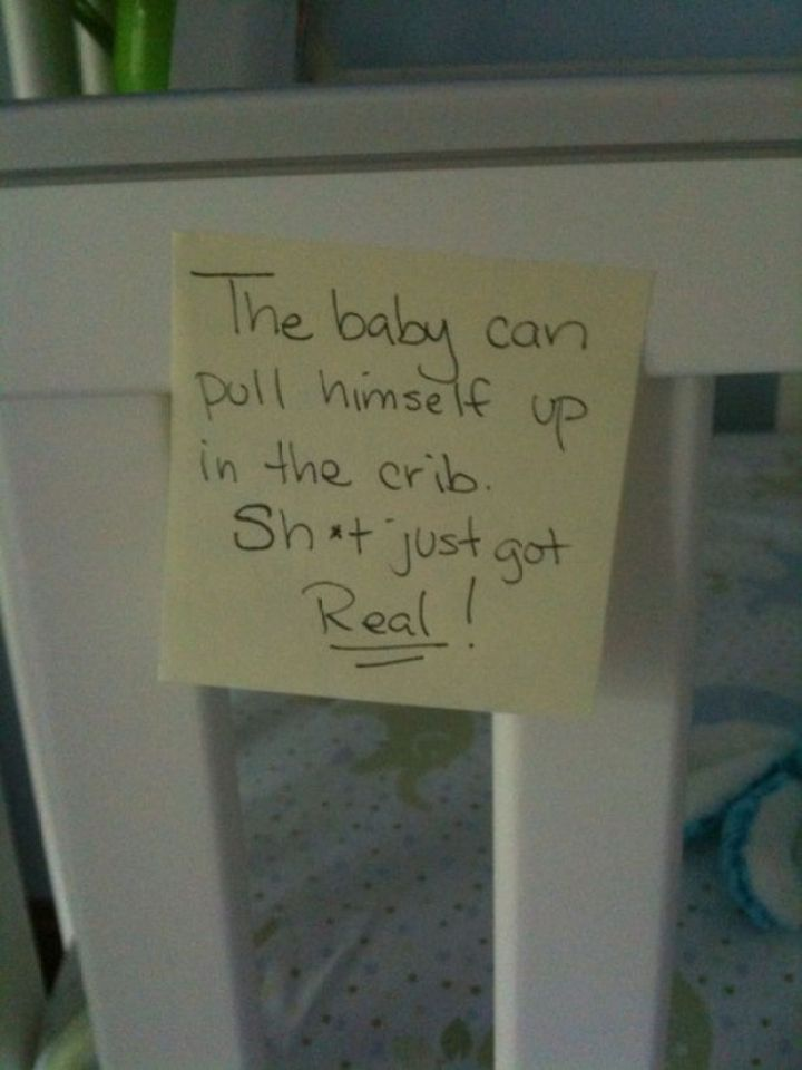 Stay-at-Home Dad Writes Funny Post-It Notes - The baby can pull himself up in the crib. Sh*t just got real!