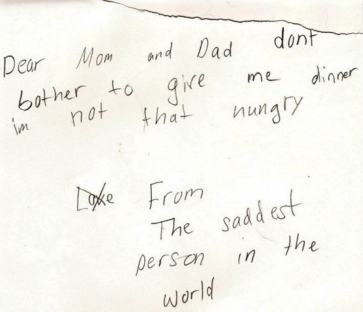 19 Clever Kids - This little girl wrote a letter to her parents after she was sent to her room for bad behavior. Note how she crossed out 'Love', she's REALLY sad.