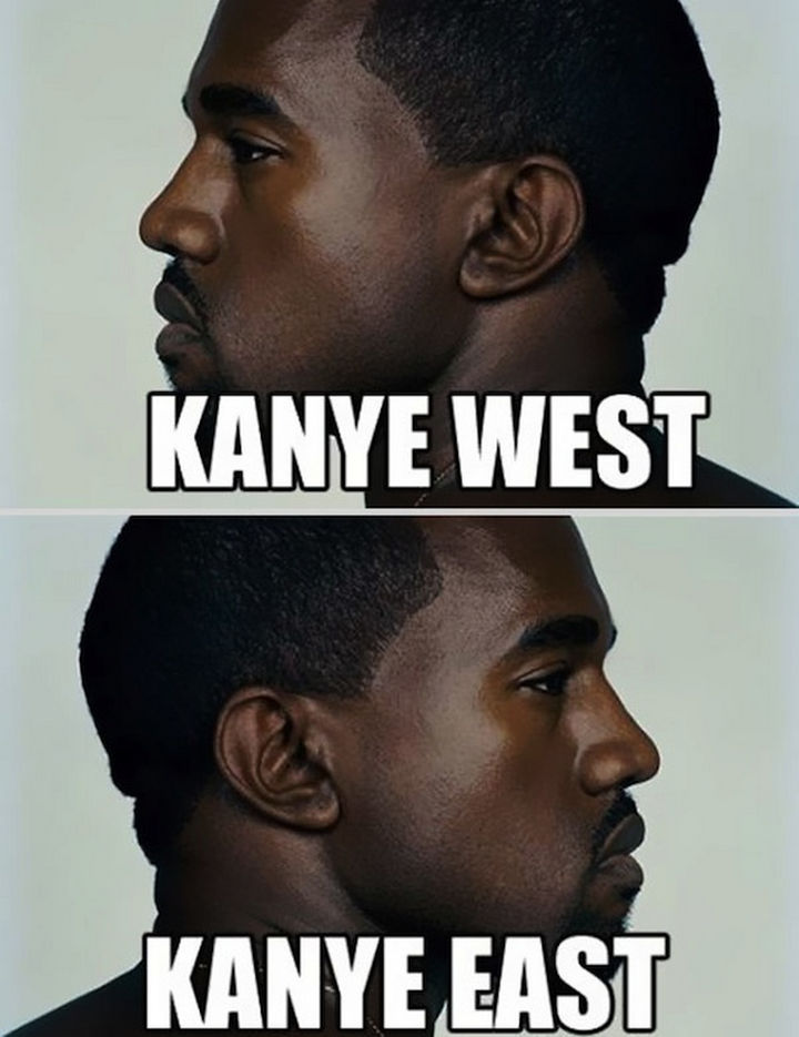 55 Hilariously Funny Celebrity Name Puns - Kanye West.