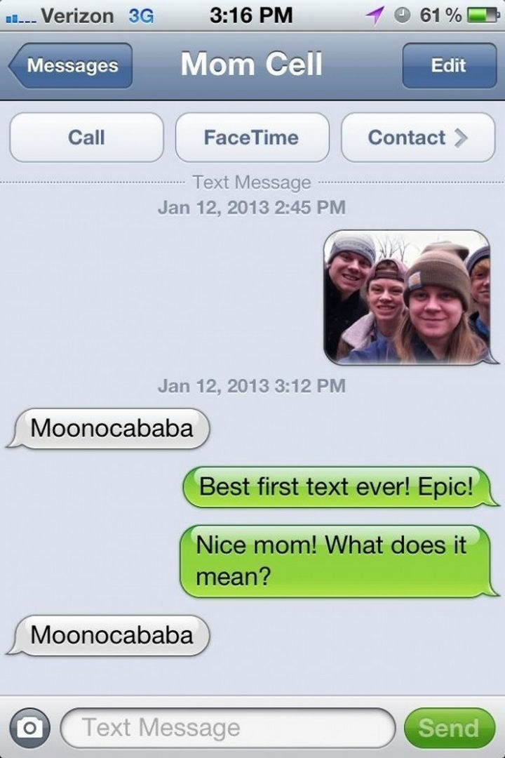 22 Hilarious Texts between Parents and Their Kids - Her first text ever.