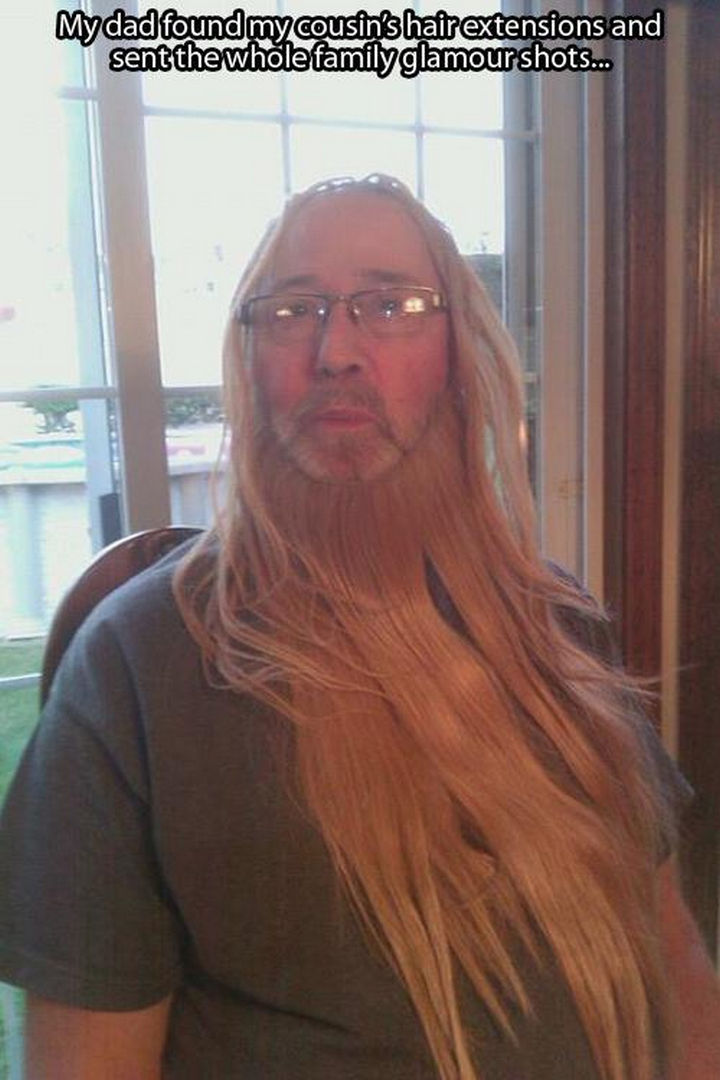 33 Trolling Parents - My dad found my cousin's hair extensions and sent the whole family glamour shots...