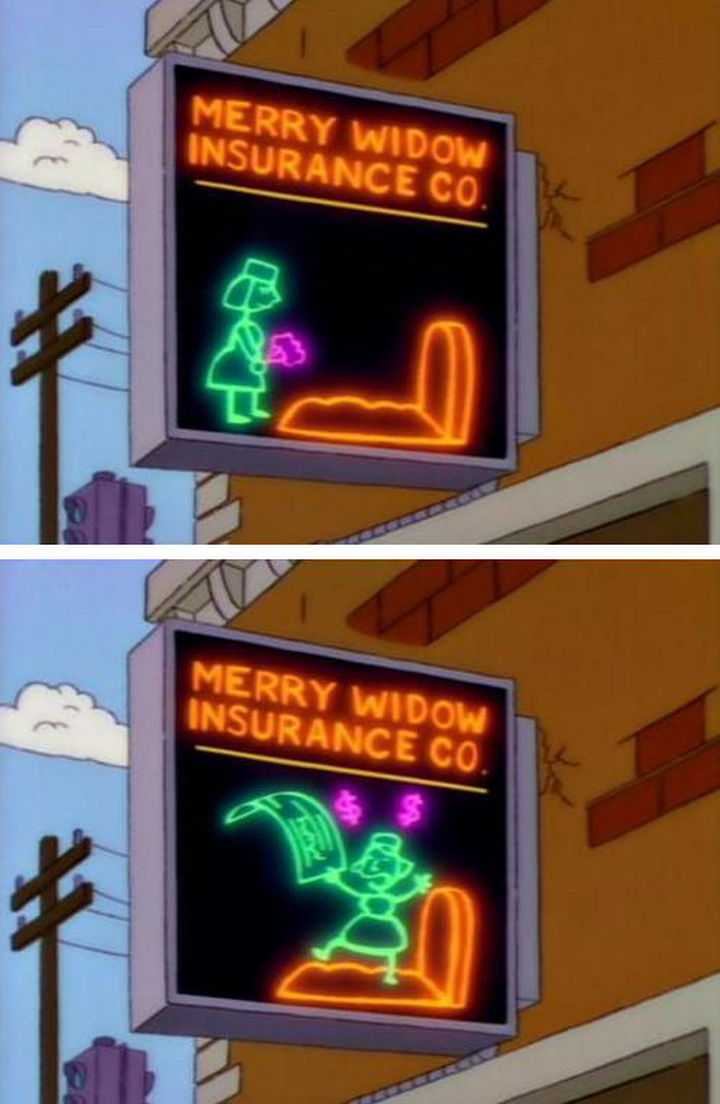 "31 Funny Simpsons Signs - ""Merry Widow Insurance Co."""