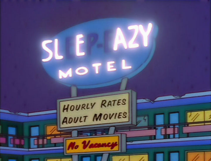 "31 Funny Simpsons Signs - ""Sleep-Easy Motel - Hourly rates adult movies."""