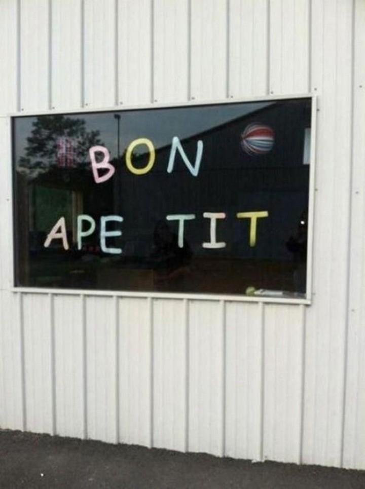 "21 Funny Spelling Mistakes - ""Bon ape tit."""