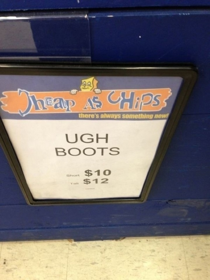 """21 Funny Spelling Mistakes - """"Ugh boots."""""""
