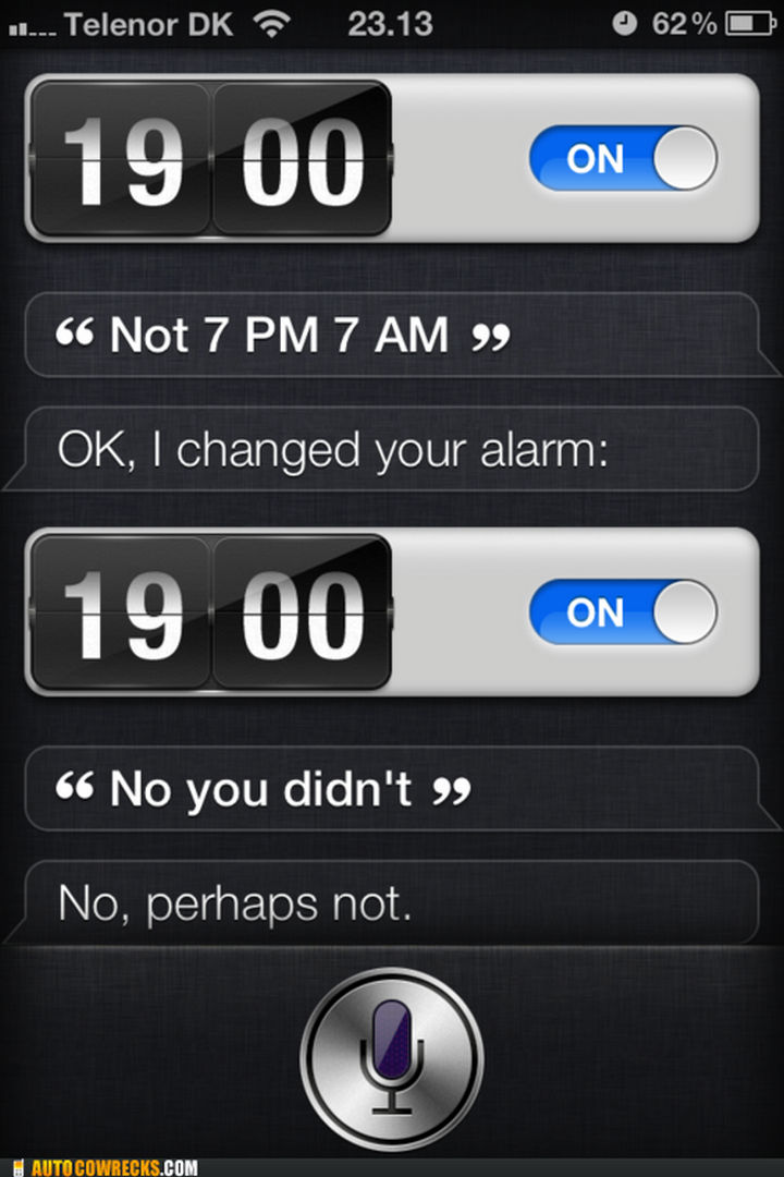 Lazy Siri, you cannot fool me.