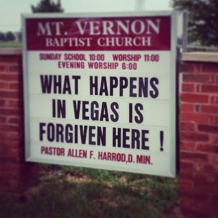 45 Funny Church Signs - What happens in Vegas is forgiven here!